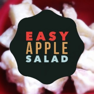 Easy Apple Salad