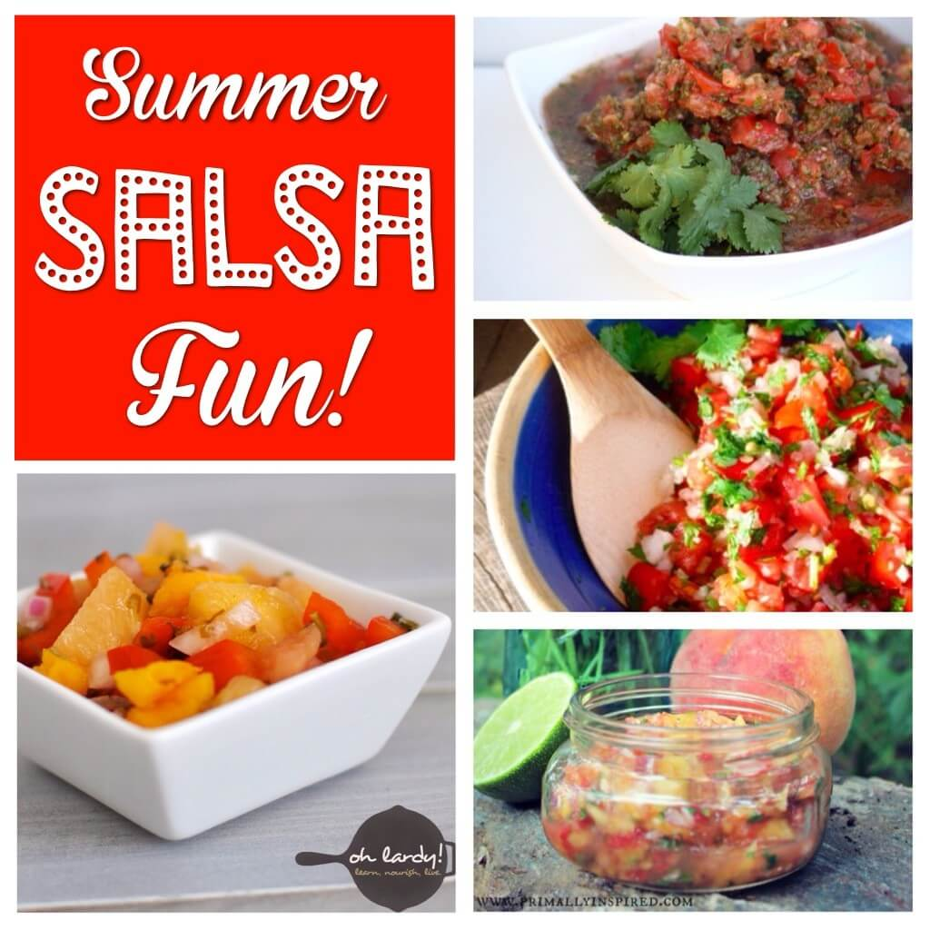 Summer Salsa Fun! A salsa roundup