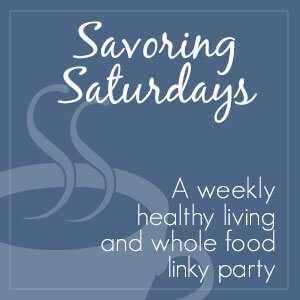 Savoring Saturdays #24