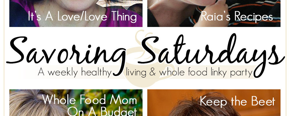 Savoring Saturdays #29