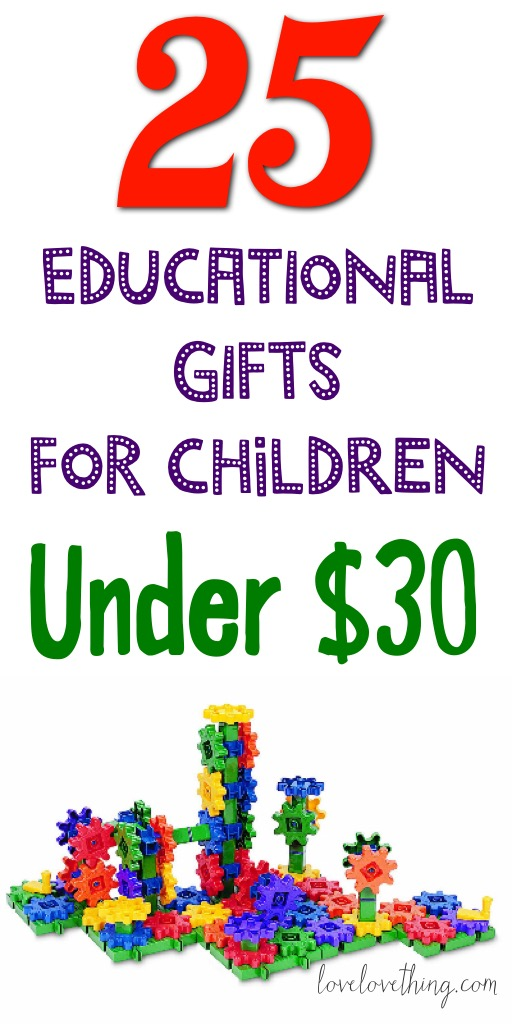 Fabulous list of educational gifts for children!