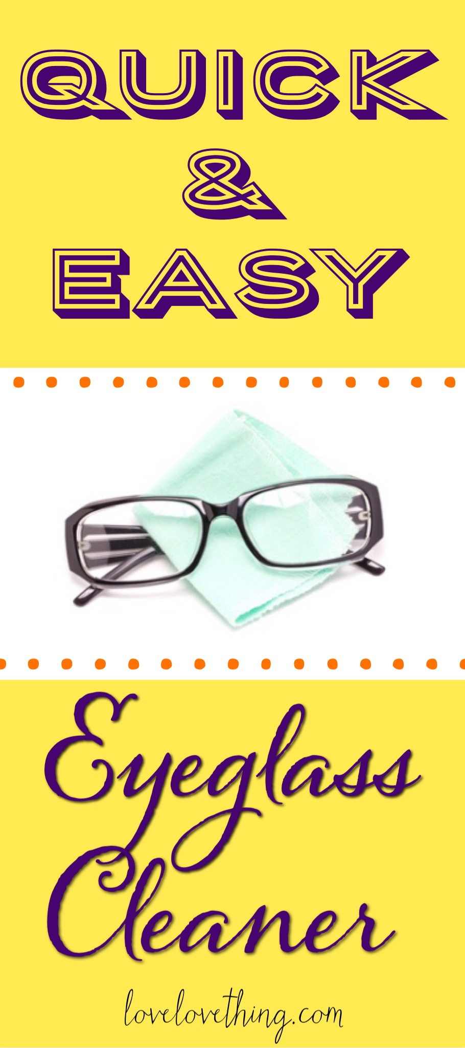 One of the easiest things you can make yourself - homemade eyeglass cleaner!