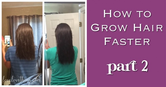 How to grow hair faster, part 2